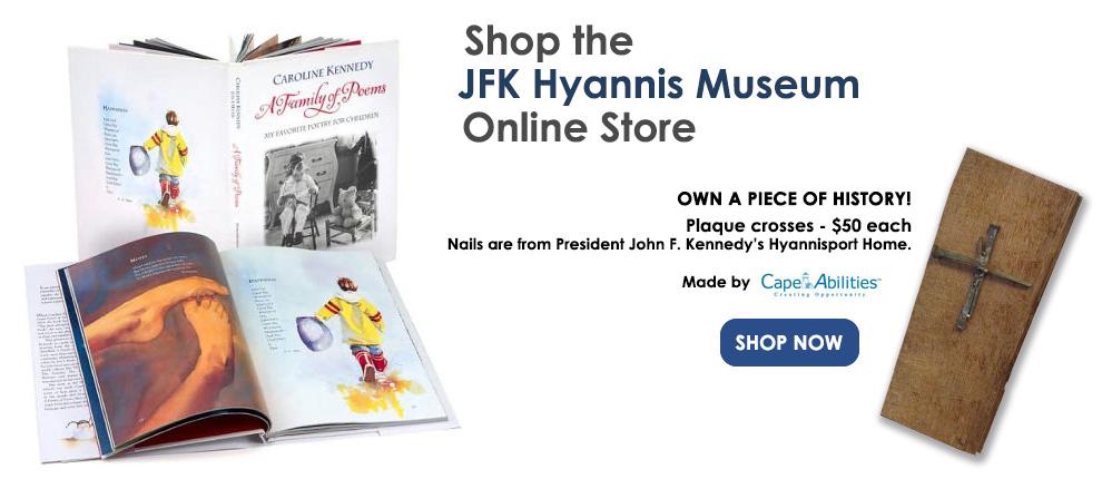 Shop JFK Hyannis Museum Store