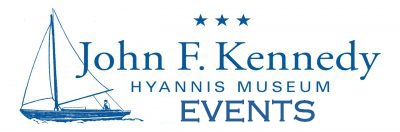 events at the John F Kennedy Museum in Hyannis